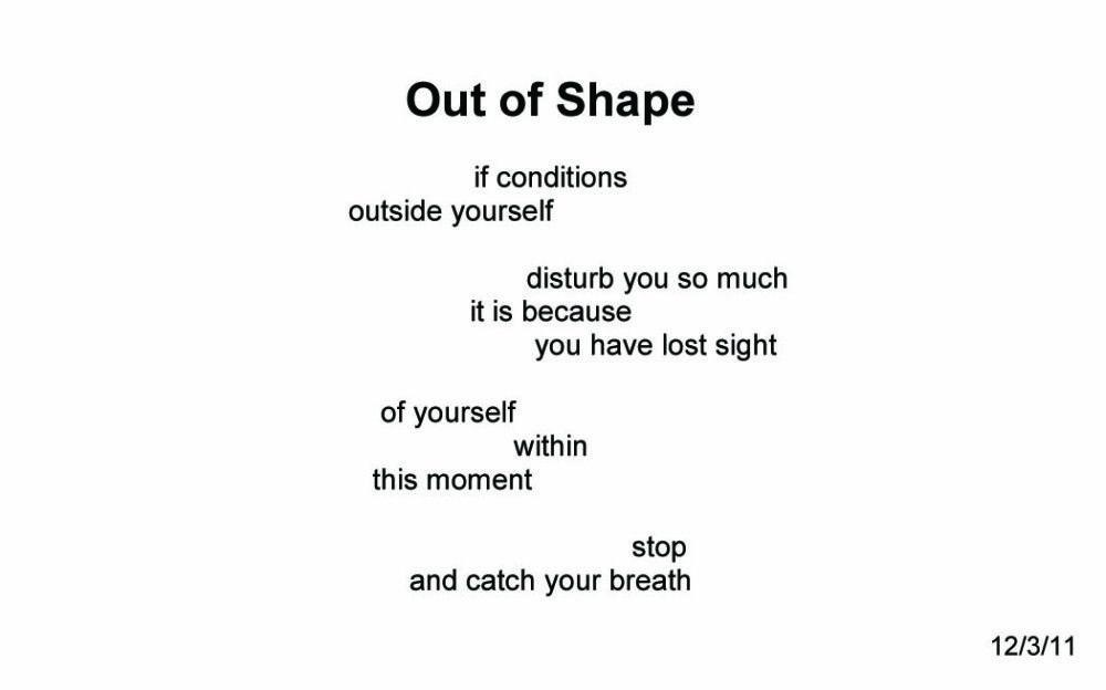 Out of Shape ~ Quantum Meditation #2217