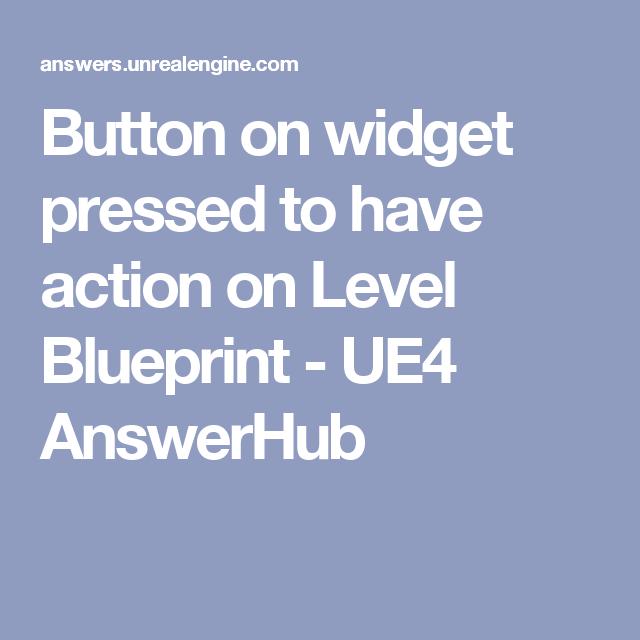 Ue4 Button Widget