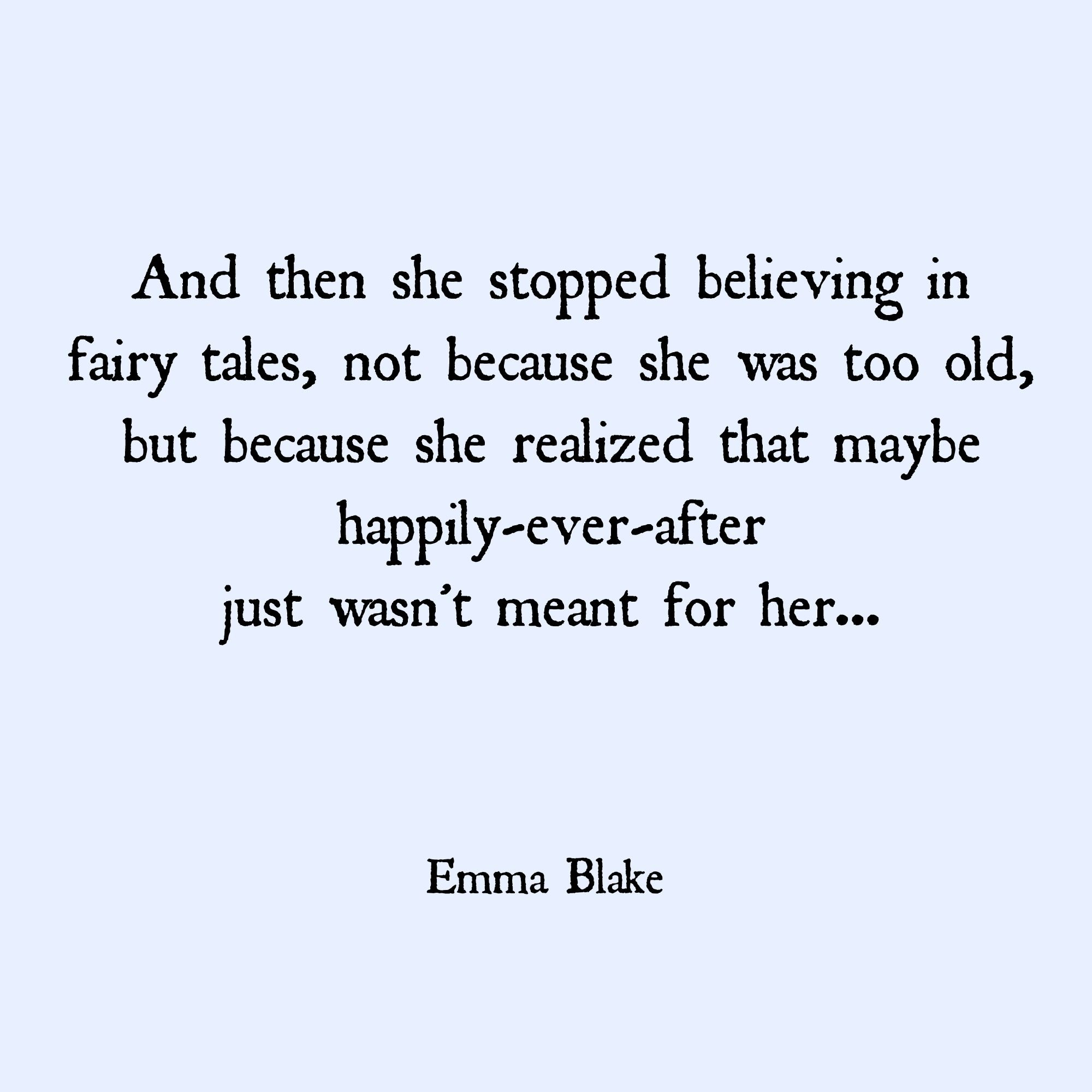 Broken Heart Quote Love Quote Happily Ever After Fairy Tales He
