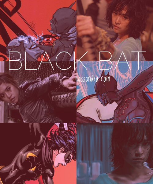 "Cassandra Cain | BLACK BAT | Jeeja Yanin ""Who do you think you are!? You kill again? I kill you."""