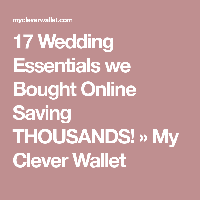Wedding Ideas On A Tight Budget: 17 Wedding Essentials We Bought Online Saving THOUSANDS