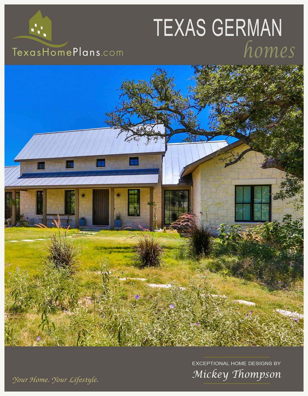 Texas Home Plans Texas German Homes Page 1 Texas Hill Country House Plans Texas House Plans House Plans
