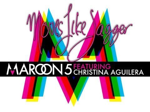 """This song makes you want to dance, love it.    Maroon 5     """"Moves Like Jagger"""""""
