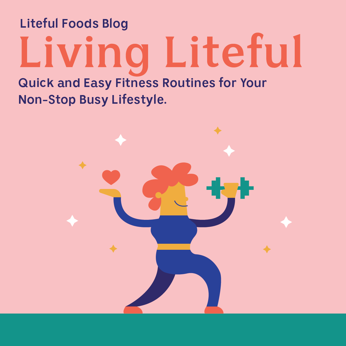Quick and easy workout routine for your nonstop busy lifestyle. - - #LitefulFoods #Liteful #Litefull...