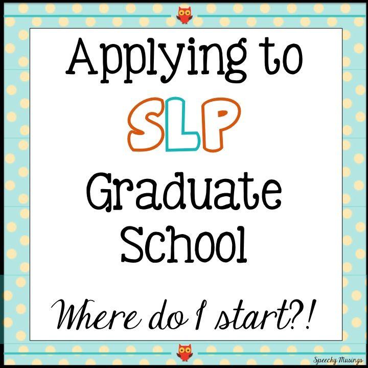 Speech Language Pathology Cover Letter: Applying To SLP Graduate School: Where Do I Start