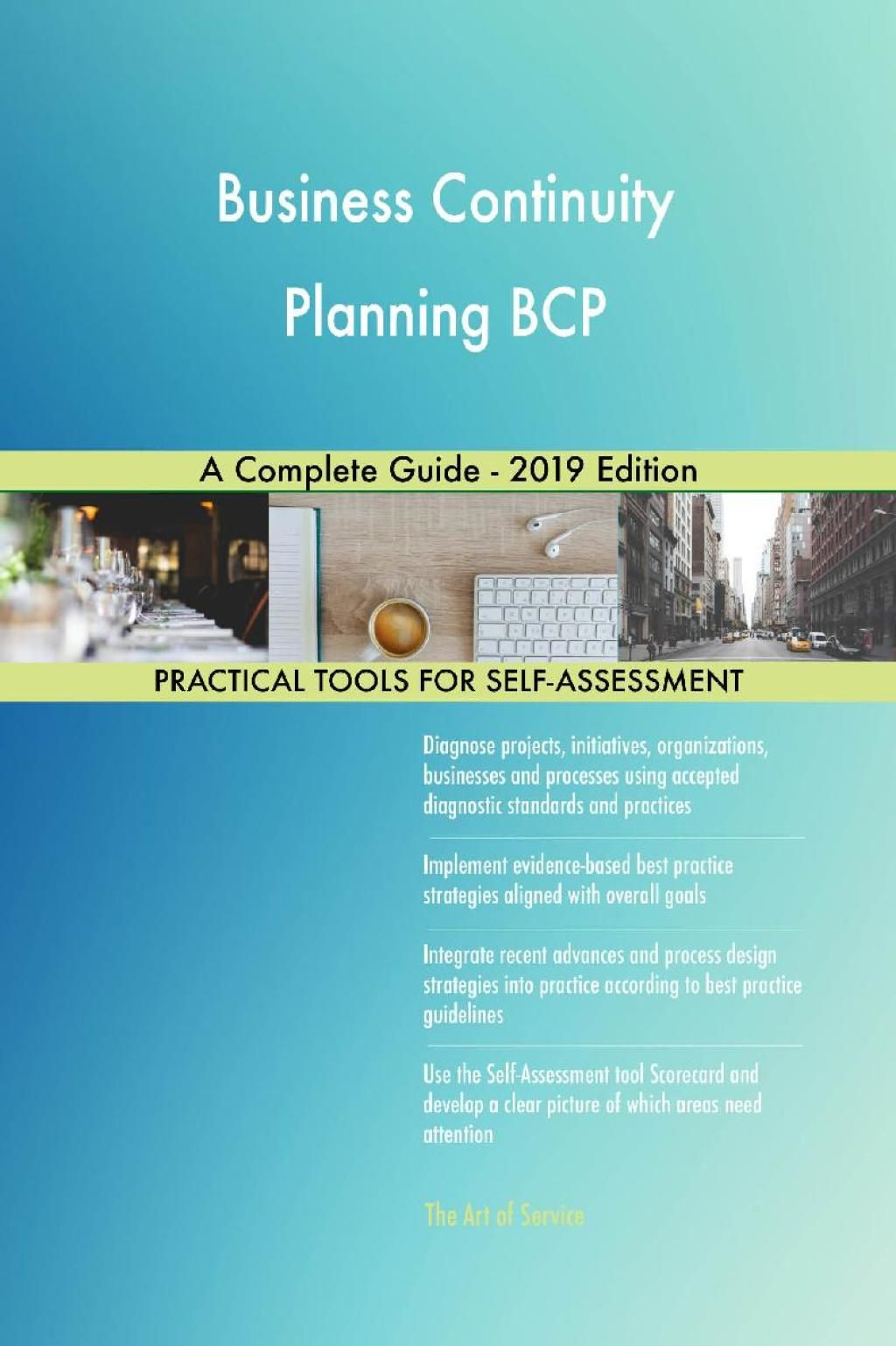 Business Continuity Planning BCP A Complete Guide 2019