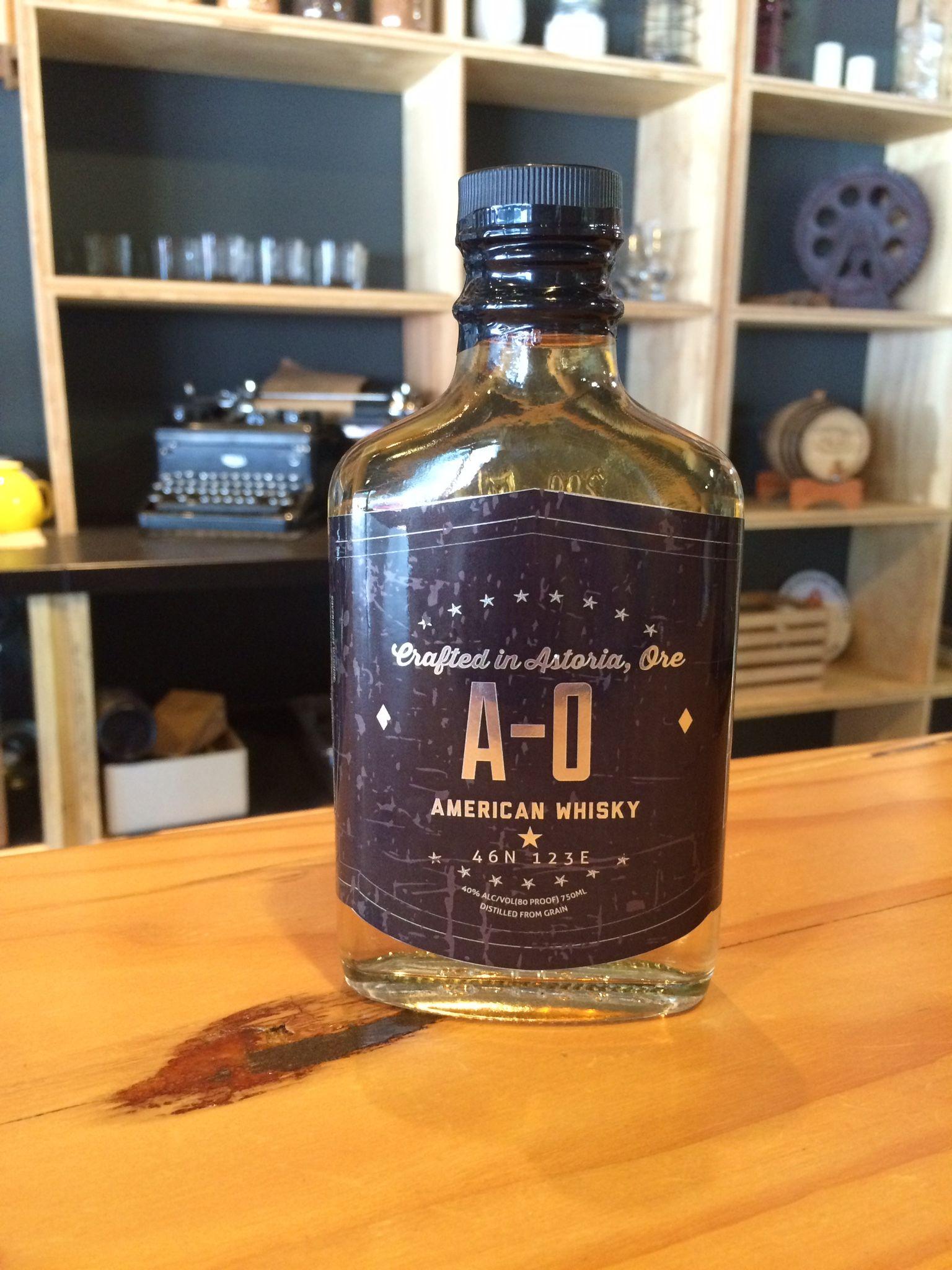 A-O Whisky NOW AVAILABLE @ Pilot House Distilling. (Astoria Oregon ...