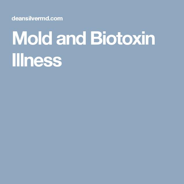 Mold and Biotoxin Illness