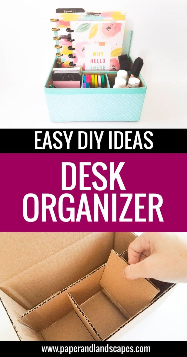 Desk Organizer - Easy DIY Ideas - Paper and Landscapes