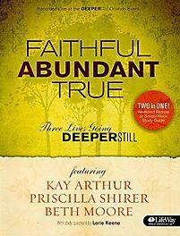 Faithful, Abundant, True - Member Book | Arthur, Kay | LifeWay Christian Study Guide