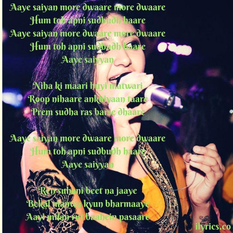 Aaye Saiyan Lyrics From Wedding Anniversary By Bhoomi Trivedi