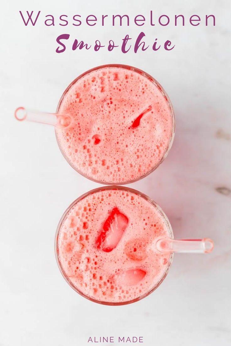 Wassermelonen Smoothie Rezept - Sommergetränk 2020 | Aline Made
