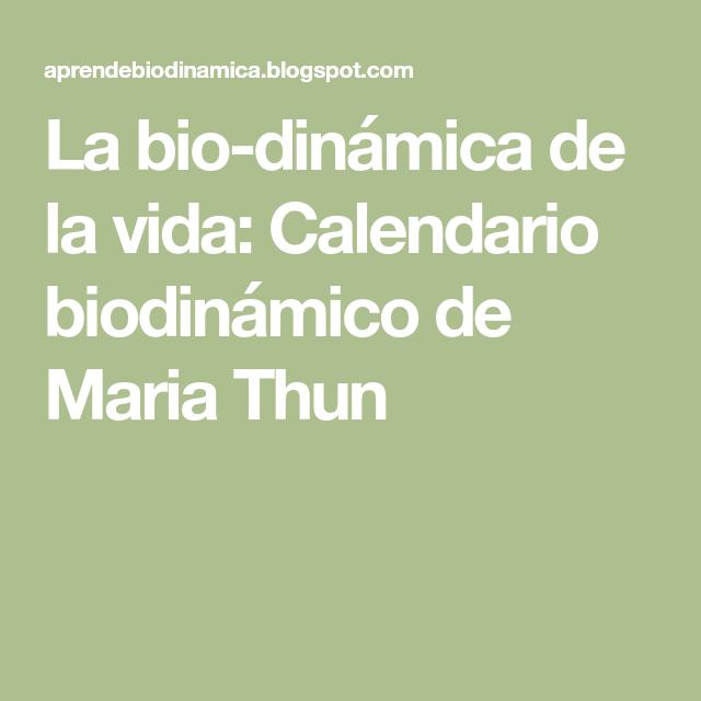 Thun Calendario.La Bio Dinamica De La Vida Calendario Biodinamico De Maria