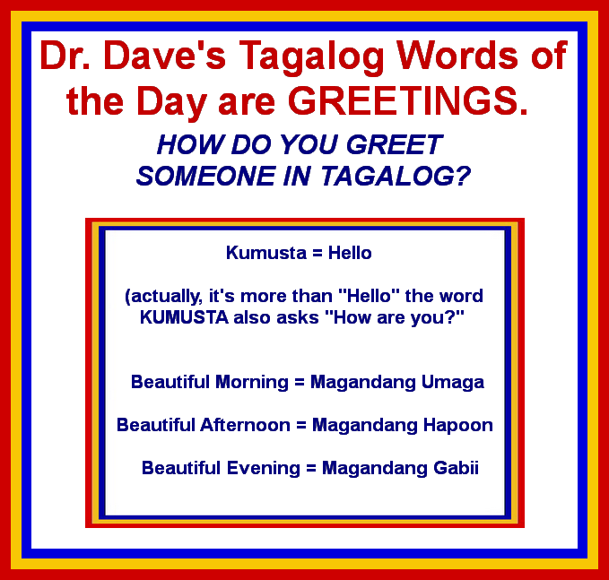 Greeting someone in tagalog how do you do it dr daves tagalog greeting someone in tagalog how do you do it m4hsunfo