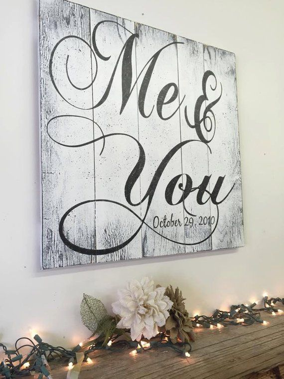 Custom Wall Decor - Me and You Wood Sign - Rustic Wedding - Anniversary Gift - Vintage Wood Sign - Gift for Her - Wife Gift - Wedding Gift