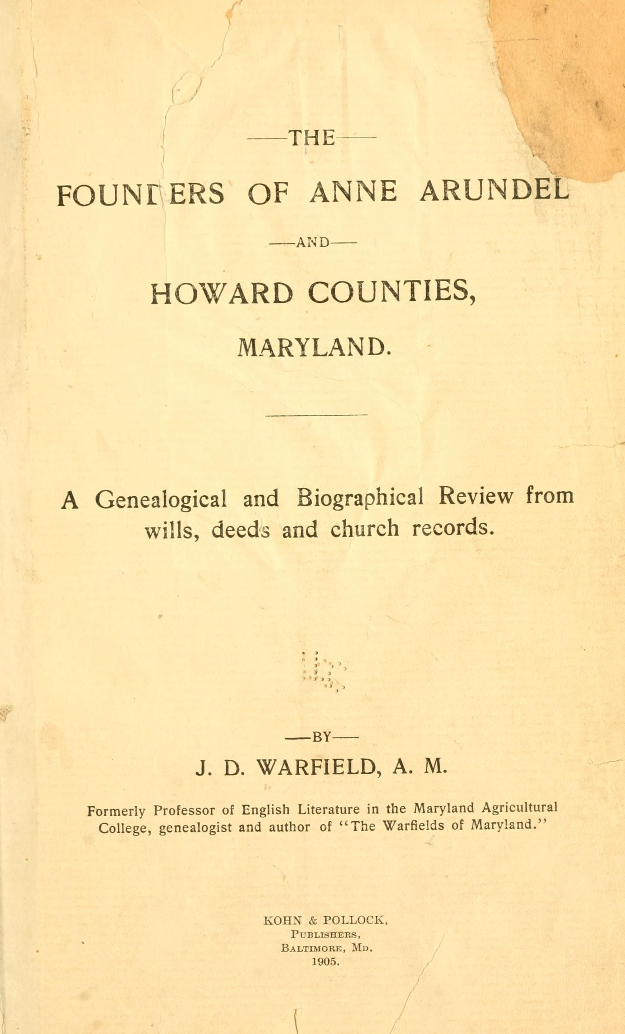 The Founders Of Anne Arundel And Howard Counties Maryland A