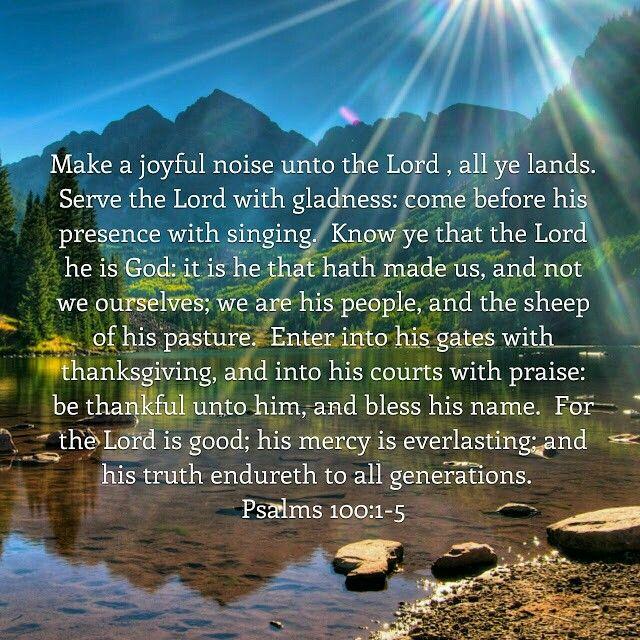 Psalms 100 1 5 Kjv Prayer Scriptures Make A Joyful