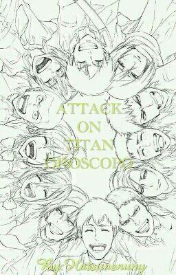 ●ATTACK ON TITAN OROSCOPO●