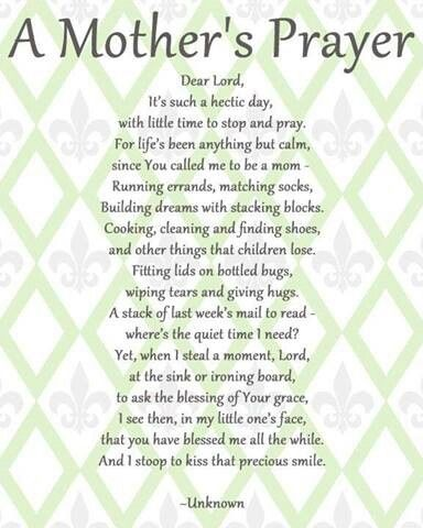 A Mother S Prayer Prayer For Mothers Inspirational