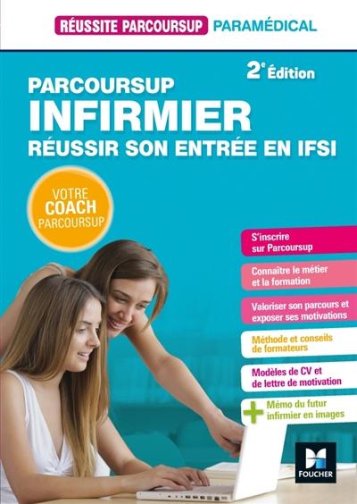 Parcoursup Infirmier Reussir Son Entree En Ifsi 2e Edition Modele Cv Reussite Lettre De Motivation