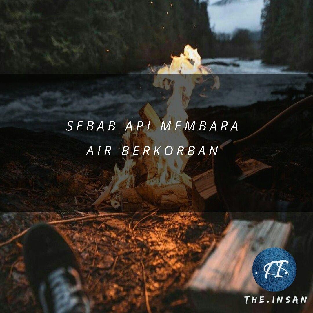 Kata Ikhlas Air Dan Api Marah Air Api