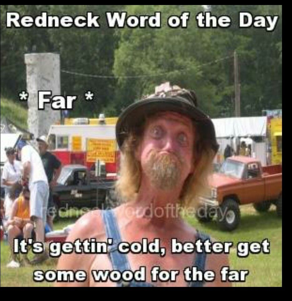 pin by raul nieves on funny redneck stuff pinterest