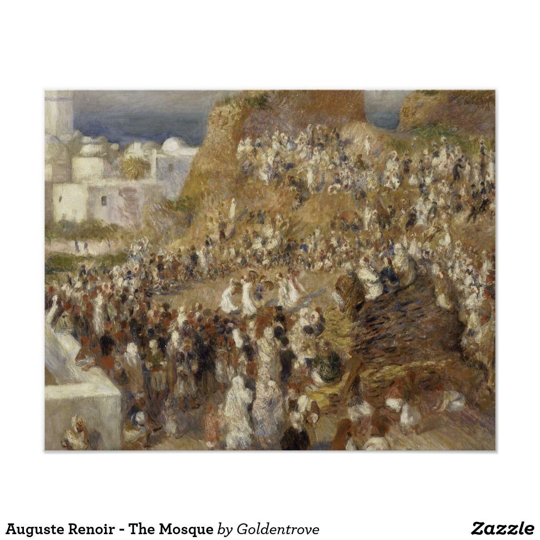 Auguste Renoir The Mosque Poster Zazzle Com Renoir Pierre Auguste Renoir Musée D Orsay