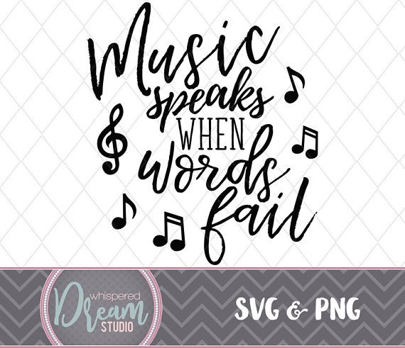 Download Music speaks - SVG - PNG - black text - quote - music ...