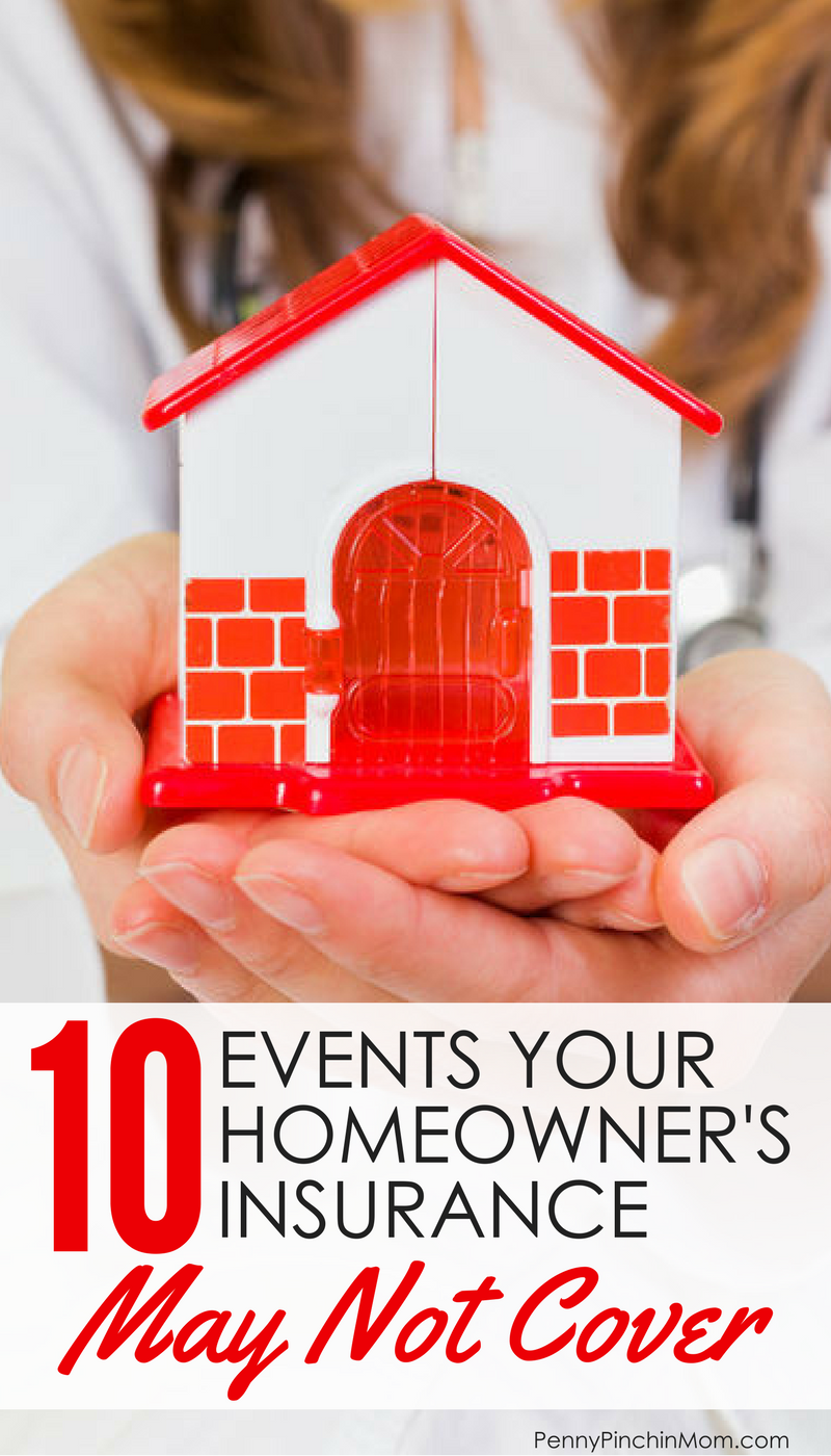 The Events Your Homeowners Policy Won T Pay For Life Insurance