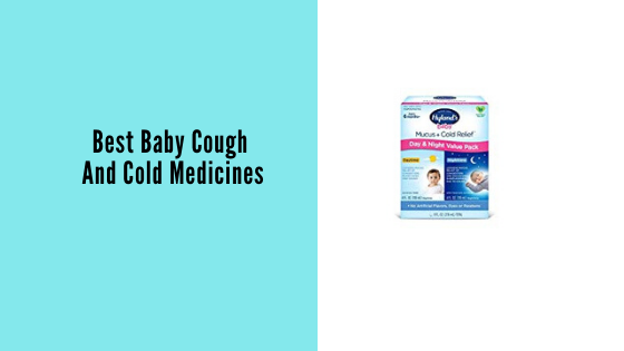 Top 10 Baby Cough And Cold Medicines Of 2020 In 2020 Cough And Cold Medicine Cold Medicine Baby Cold Medicine