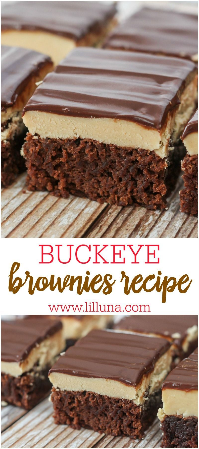 Brownie These Buckeye Brownies have 3 layers of goodness with a brownie base, a peanut butter fudge center and chocolate top. They're the perfect dessert for the chocolate and peanut butter lover.These Buckeye Brownies have 3 layers of goodness with a brownie base, a peanut butter fudge center and chocolate top. They're the perfect dessert for the chocolat...