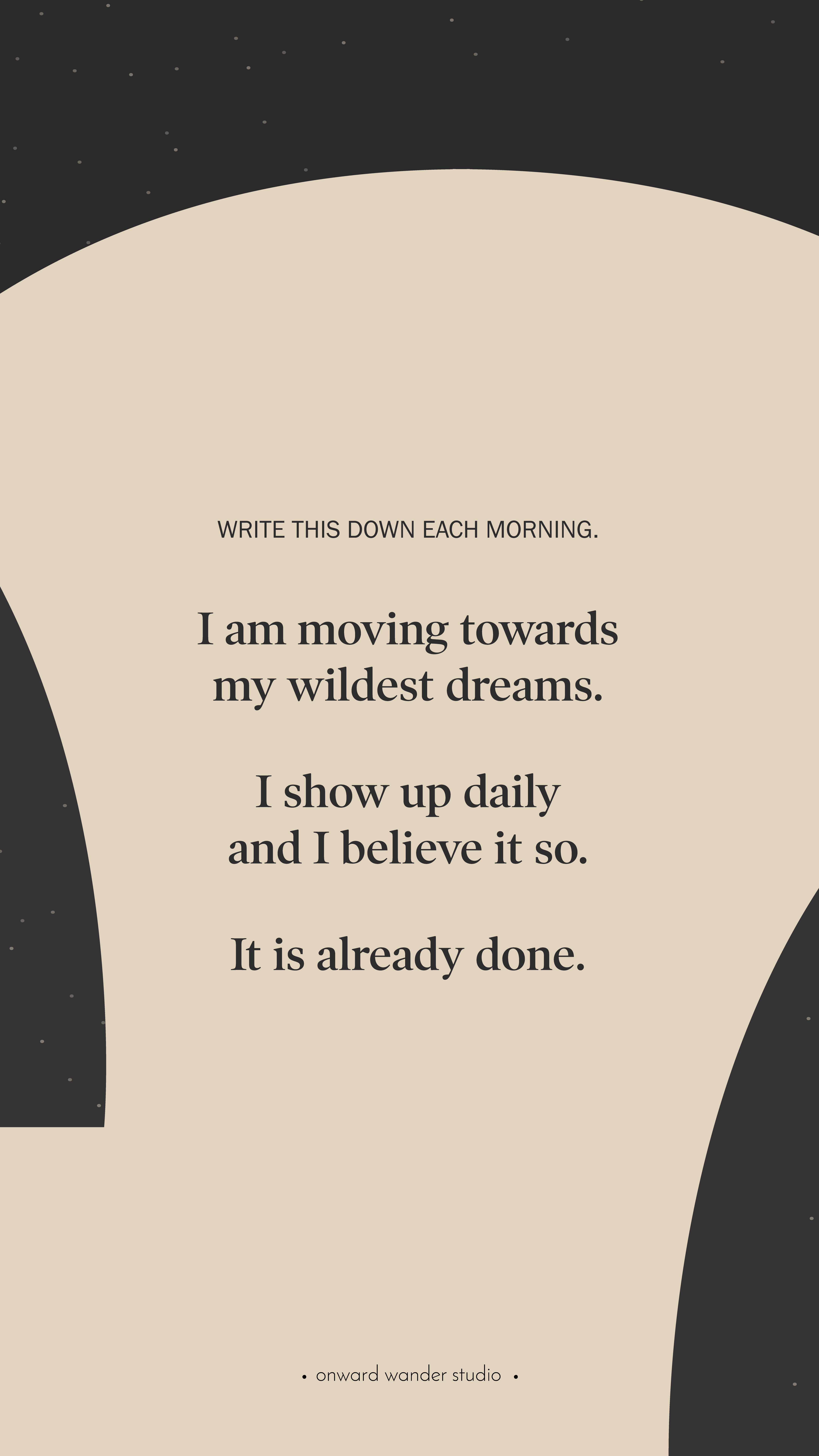 Move Towards Your Wildest Dreams In 2020 Affirmation Quotes Daily Affirmations Affirmations