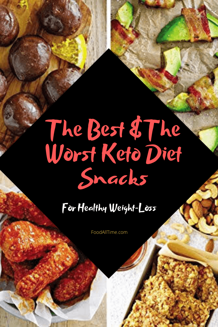 The Best And The Worst Keto Diet Snacks FoodAllTime