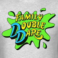 Double Dare Shirts Double Dare T Shirts Super Sloppy Double Dare Shirts Family Double Dare Shirts Double Dare 200 Childhood Favorite Tv Shows My Childhood