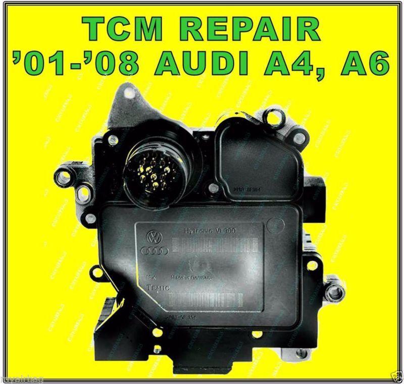 2006 AUDI A4, A6 TRANSMISSION CONTROL MODULE TCM REPAIR PN