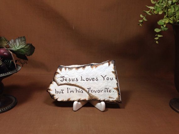 Jesus loves you but I'm his favorite by Artsco on Etsy