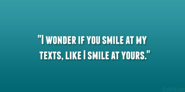 things he says that makes you smile | Cute Things To Say