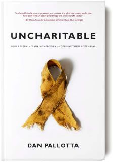 Uncharitable: Why the current structure of non-profits punishes charities & institutionalizes dependence. Why charities are forced to reject the tools and techniques that have created prosperity in the private sector.