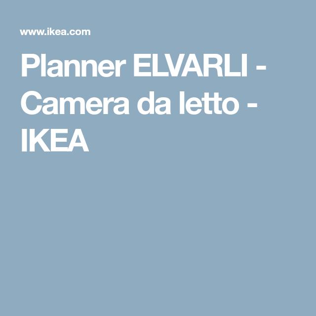Planner ELVARLI - Camera da letto - IKEA | camera bimbi | Ikea ...