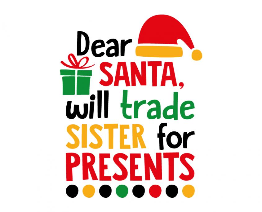 Download Beautiful Free SVG's Quote files Dear santa