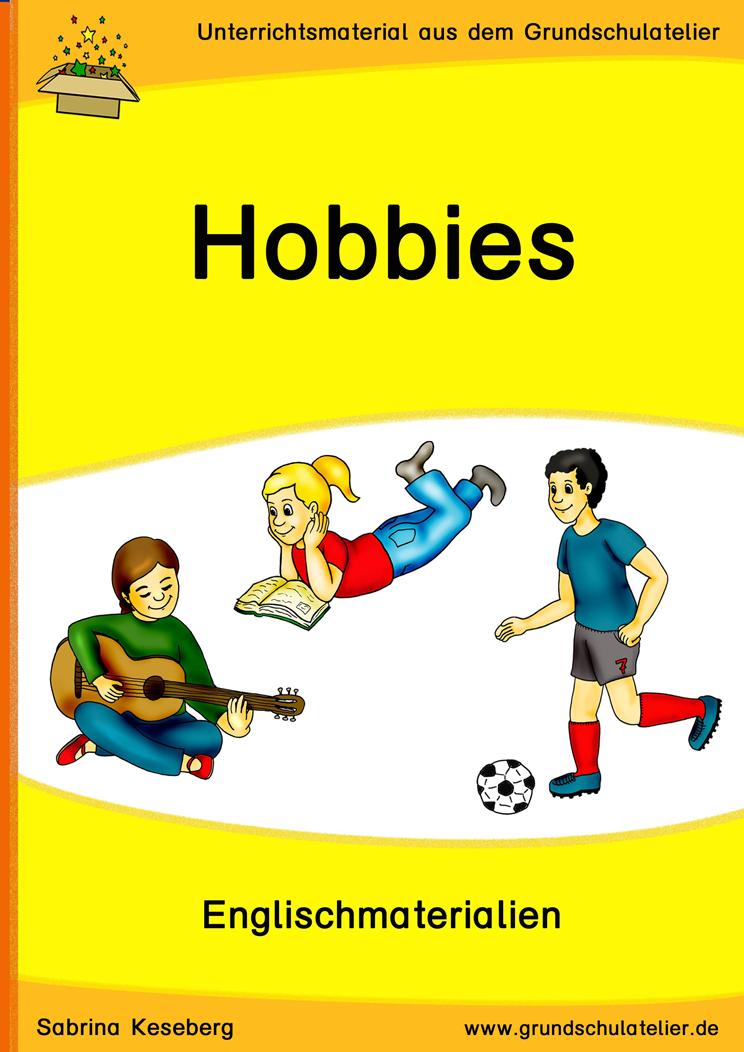 Hobbies (Hobbys) | Unterrichtsmaterial für die Grundschule | Pinterest