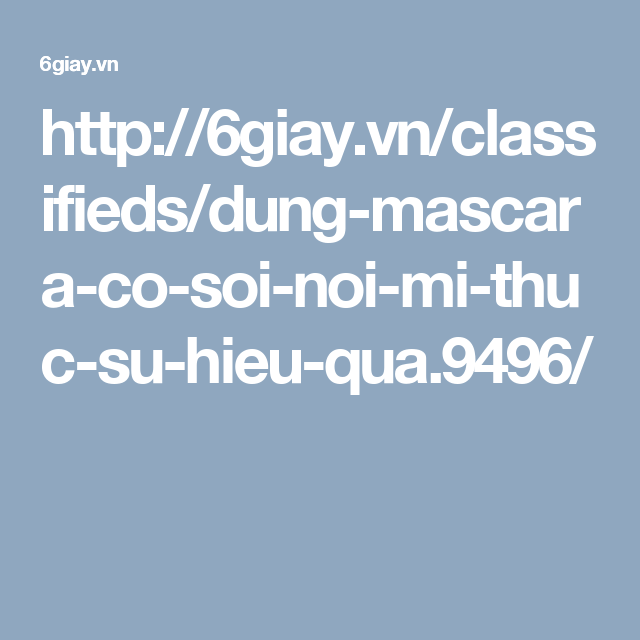 http://6giay.vn/classifieds/dung-mascara-co-