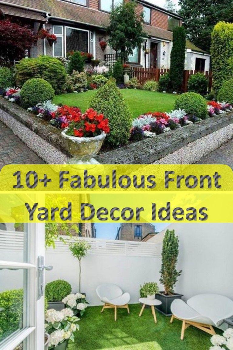 10 Fabulous Front Yard Decor Ideas Front Yard Decor Yard Decor Front Yard
