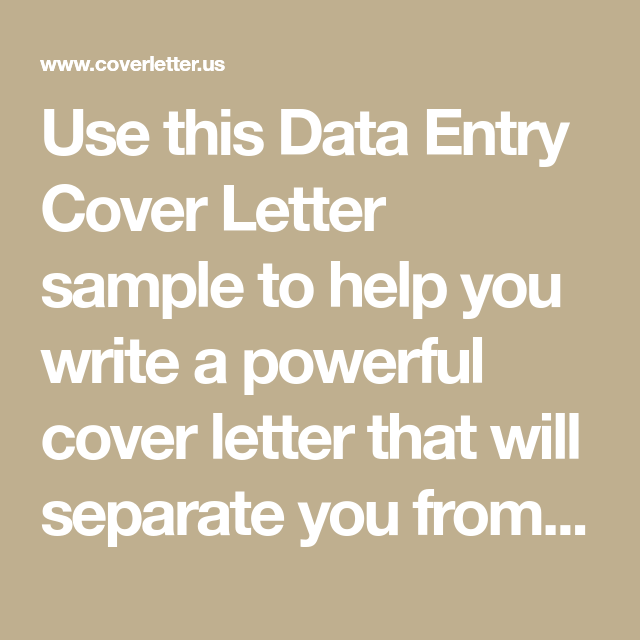 use this data entry cover letter sample to help you write a powerful cover letter that