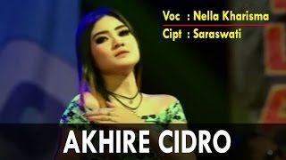 Download Lagu Nella Kharisma Akhire Cidro Duta Nirwana 2017