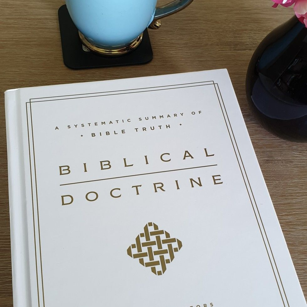 Biblical Doctrine A Systematic Summary Of Bible Truth Offering An