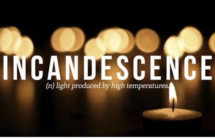 incandescence (n.)