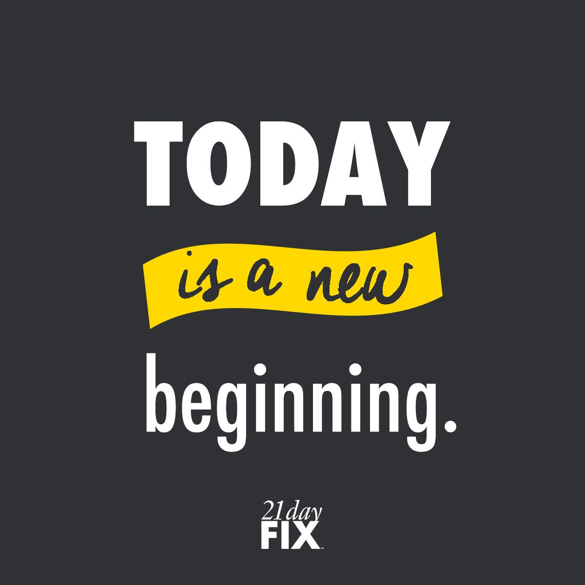 Start TODAY your body will thank you TOMORROW. // 21 Day Fix // 21 ...