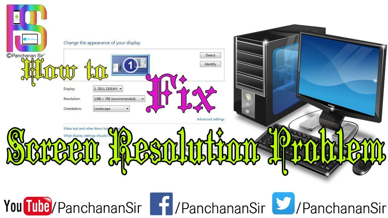 How to fix screen resolution problem computer problems