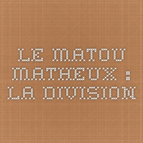 Le Matou Matheux La Division Matou Mathematiques Ecole